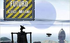 Un altro futuro per Luigi Milani