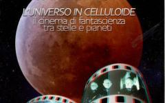 L'universo in celluloide tra scienza e fantasia