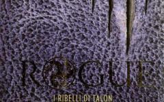 Rogue. I (draghi) ribelli di Talon