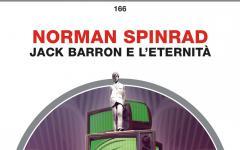 Jack Barron e l'eternità, il romanzo sempre attuale
