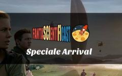 Fantascientificast parla di Arrival