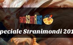Fantascientificast, speciale Stranimondi