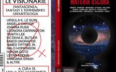 Le visionarie e Materia oscura, due antologie per dire che la fantascienza è delle donne