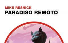 Il paradiso perduto di Mike Resnick