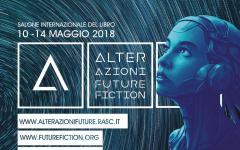 Alterazioni Future, futuro e fantascienza al Salone del libro