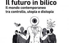 Futuro in bilico, storia della distopia
