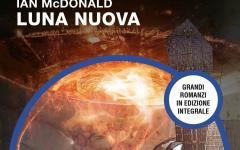 Non c'è pace sulla Luna Nuova di Ian Mcdonald