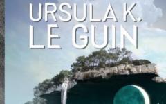 Ursula Le Guin ritrovata e perduta