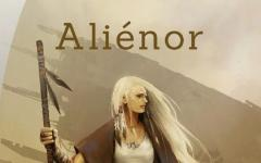 Aliénor, l'ultima speranza dell'umanità