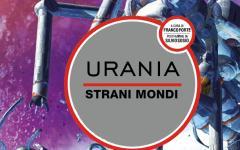 Strani Mondi, il Millemondi tutto italiano di Urania