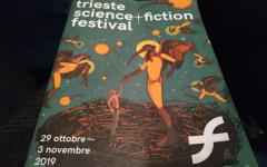 Trieste Science+Fiction Festival 2019: primo giorno