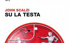 Su la testa di John Scalzi