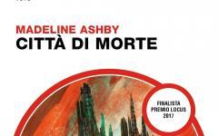 Città di morte di Madeline Ashby