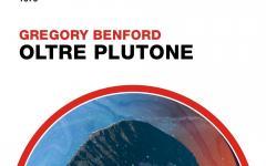 Oltre Plutone di Gregory Benford