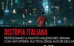 Distòpia italiana, in offerta gli ebook degli autori di Distòpia