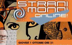 Stasera terzo episodio di Stranimondi Online!