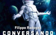 Le conversazioni tra le stelle di Filippo Radogna