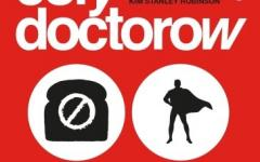 Radicalized, il futuro in quattro parabole di Cory Doctorow