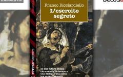 L'esercito segreto di Franco Ricciardiello