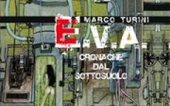 E.V.A. - Cronache dal sottosuolo