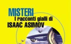 I misteri di Isaac Asimov