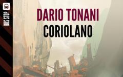 Mondo9: ecco Coriolano, terzo episodio della nuova serie
