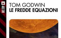 Torna Tom Godwin, l'autore di Ragnarok