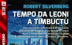 Tempo da leoni per Robert Silverberg
