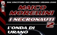 Ritornano i Necronauti di Maico Morellini