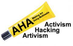 AHA: Activism-Hacking-Artivism