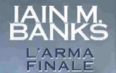 L'arma finale  di Banks