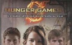 Hunger Games: la guida ufficiale illustrata al film e I Tributi