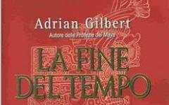 La fine del tempo secondo Adrian Gilbert