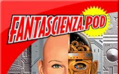 Tre interviste per la terza puntata di Fantascienza.POD