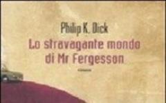 Lo stravagante mondo di Mr Fergesson