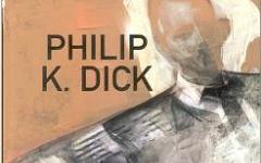 L'oscuro scrutare di Philip K. Dick