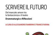 Scrivere il futuro: quando la fantascienza incontra il teatro