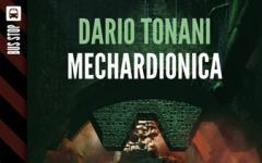 Mechardionica, Dario Tonani torna su Mondo9