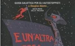 Guida galattica per gli autostoppisti: E un'altra cosa...