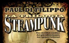 La Trilogia Steampunk torna in libreria