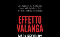 Effetto valanga, Mack Reynolds prevede la crisi economica