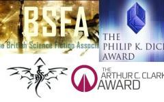 I vincitori dei premi BSFA, Philip K. Dick, Compton Crook e Arthur C. Clarke