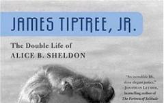 La vita segreta di James Tiptree Jr.