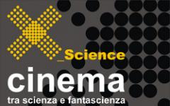 X_Science cinema di fantascienza a Genova