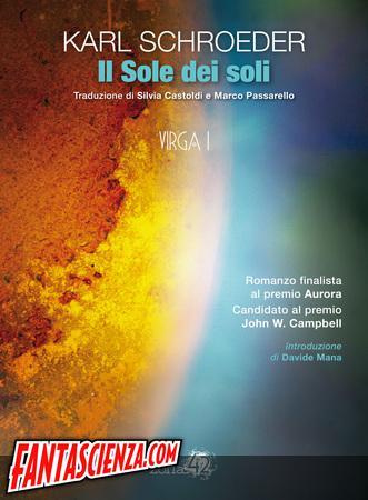 Notizie: Seconda uscita per Zona42, Il Sole dei soli di Karl Schroeder