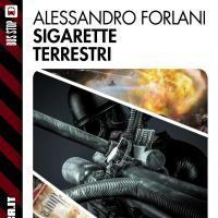 Sigarette terrestri: torna Alessandro Forlani