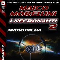 Necronauti 2.4: Andromeda