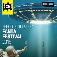 Gli effetti collaterali del Fantafestival