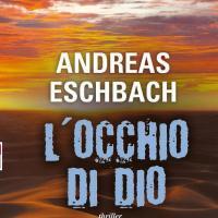 L'occhio di Dio, Eschbach torna a cercare Gesù