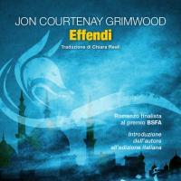 Effendi, esce il seguito di Pashazade, fantascienza d'atmosfera arabesca